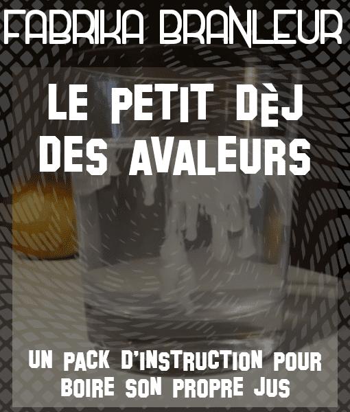 """Image du pack de pornaudio et d'instruction pour boire son jus """"Le petit déj des avaleurs"""""""