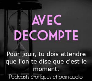 Image étiquette pornaudio podcaste erotiques avec décompte pour jouir